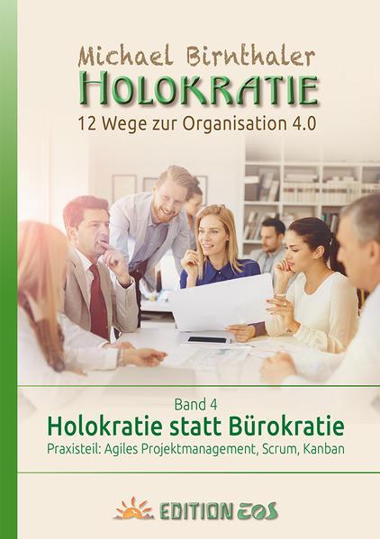 Holokratie statt Bürokratie