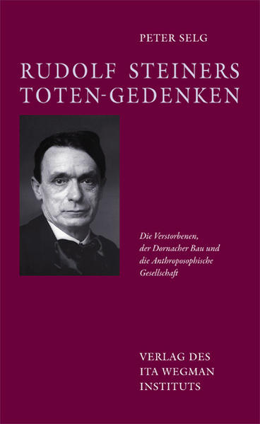 Rudolf Steiners Toten-Gedenken