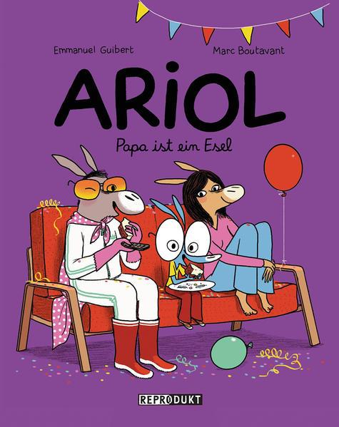 Ariol 8 – Papa ist ein Esel