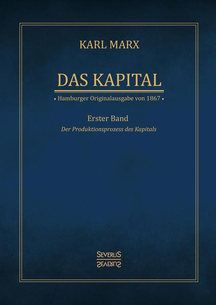 Das Kapital - Karl Marx. Hamburger Originalausgabe von 1867