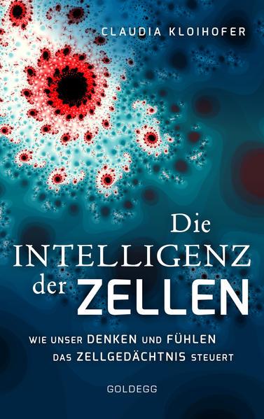 Die Intelligenz der Zellen