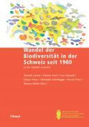 Wandel der Biodiversität in der Schweiz seit 1900
