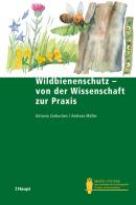 Wildbienenschutz - von der Wissenschaft zur Praxis