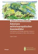 Baumbewohnende Ameisen mitteleuropäischer Auenwälder