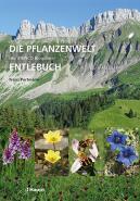 Die Pflanzenwelt der UNESCO Biosphäre Entlebuch