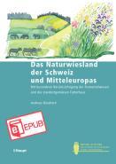Das Naturwiesland der Schweiz und Mitteleuropas
