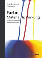 Farbe: Material und Wirkung
