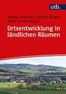 Ortsentwicklung in ländlichen Räumen