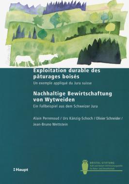 Exploitation durable des pâturages boisés/Nachhaltige Bewirtschaftung von Wytweiden
