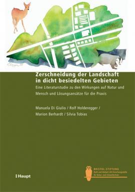 Zerschneidung der Landschaft in dicht besiedelten Gebieten