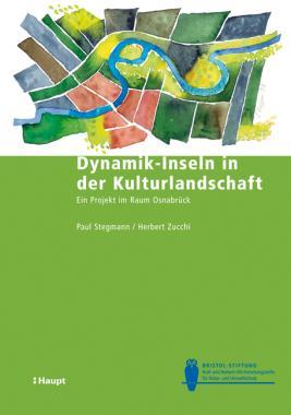 Dynamik-Inseln in der Kulturlandschaft