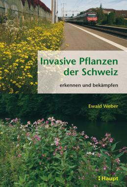 Invasive Pflanzen der Schweiz