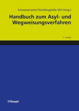 Handbuch zum Asyl- und Wegweisungsverfahren
