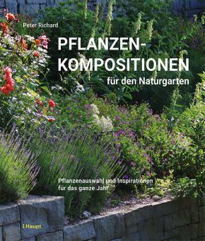 Pflanzenkompositionen für den Naturgarten
