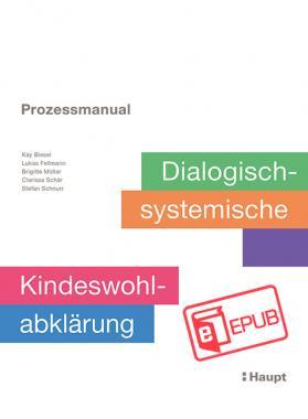 Prozessmanual. Dialogisch-systemische Kindeswohlabklärung