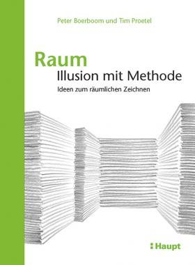 Raum: Illusion mit Methode