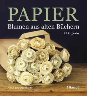 Papier-Blumen aus alten Büchern