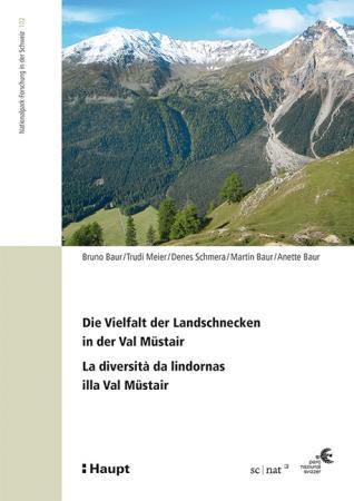 Die Vielfalt der Landschnecken in der Val Müstair - La diversità da lindornas illa Val Müstair