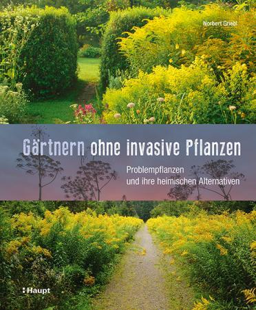 Gärtnern ohne invasive Pflanzen