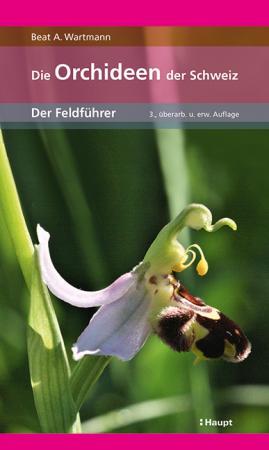 Die Orchideen der Schweiz