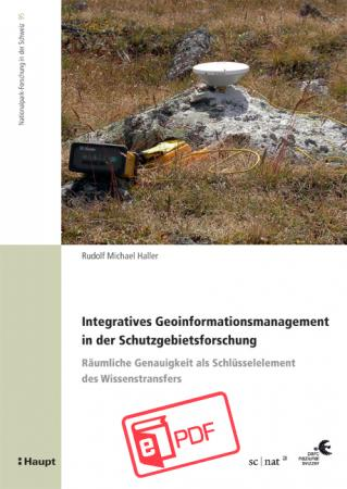 Integratives Geoinformationsmanagement in der Schutzgebietsforschung