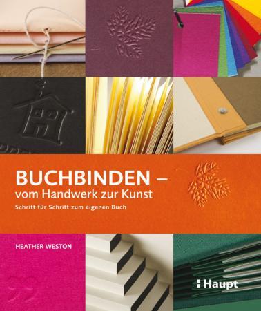 Buchbinden - vom Handwerk zur Kunst