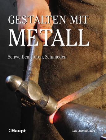 Gestalten mit Metall