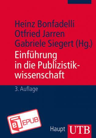 Einführung in die Publizistikwissenschaft