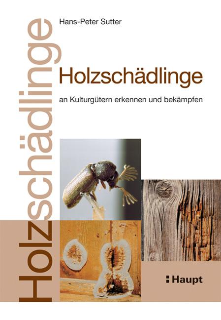 Holzschadlinge Haupt Verlag Buchhandlung Bucher Online Kaufen