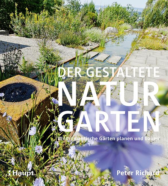Der Gestaltete Naturgarten Haupt Bücher Online Kaufen