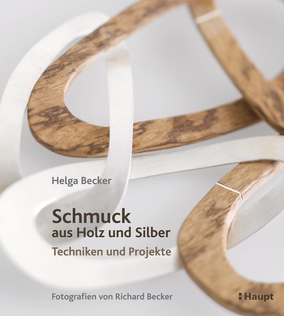 Schmuck aus Holz und Silber | Haupt Verlag + Buchhandlung - Bücher ...