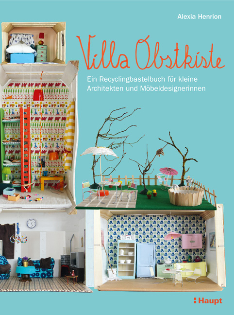 villa obstkiste haupt verlag buchhandlung b cher online kaufen. Black Bedroom Furniture Sets. Home Design Ideas